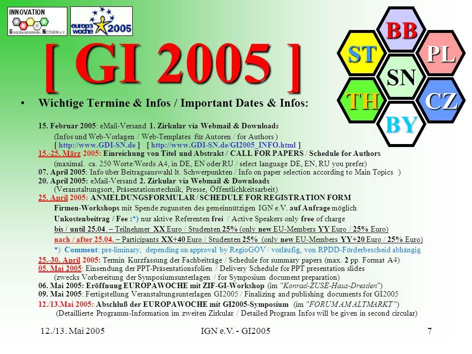 [ GI 2005 ] Wichtige Termine & Infos / Important Dates & Infos: